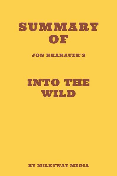 Summary of Jon Krakauer's Into the Wild