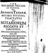 Notarius peccans sive Antonii Tassarae tractatus de notariorum peccatis et erroribus