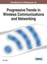 Handbook of Research on Progressive Trends in Wireless Communications and Networking PDF