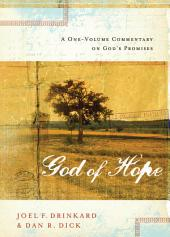 The God of Hope: A One-volume Commentary on God?s Promises