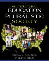 Multicultural Education in a Pluralistic Society: Edition 9