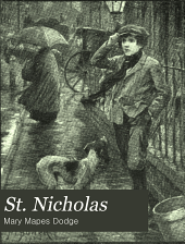 St. Nicholas: An Illustrated Magazine for Young Folks, Volume 42, Part 1
