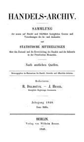 Handels-Archiv: Wochenschrift für Handel, Gewerbe und Verkehrsanstalten : nach amtlichen Quellen. 1848, 1