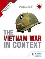 Enquiring History  The Vietnam War in Context PDF