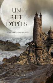 Un Rite D'Epées (Tome 7 de L'anneau du Sorcier)