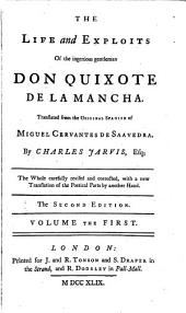 The Life and Exploits of the Ingenious Gentleman Don Quixote de la Mancha: Volume 1