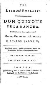 The Life and Exploits of the Ingenious Gentleman Don Quixote de la Mancha: Volume 1