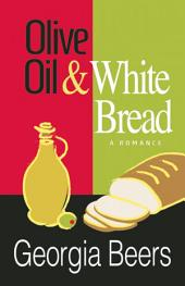 Olive Oil and White Bread