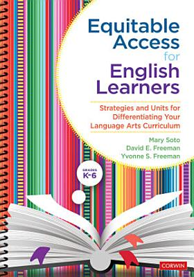 Equitable Access for English Learners  Grades K 6
