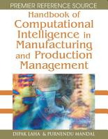 Handbook of Computational Intelligence in Manufacturing and Production Management PDF