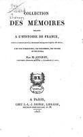 Collection des m  moires relatifs    l histoire de France depuis la fondation de la monarchie fran  aise jusqu au 13e si  cle PDF