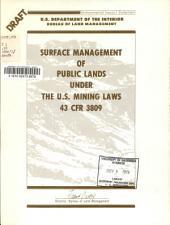 Surface Management of Public Lands Under the U.S. Mining Laws 43 CFR 3809
