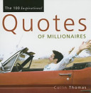 The 100 Inspirational Quotes of Millionaires