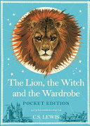 The Lion  the Witch and the Wardrobe  Pocket Edition