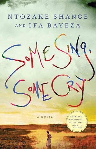 Download Some Sing  Some Cry Book