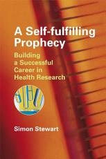 A Self fulfilling Prophecy PDF
