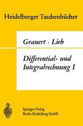 Differential- und Integralrechnung I: Funktionen einer reellen Veränderlichen
