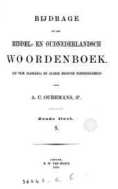 Bijdrage tot een Middel- en Oudnederlandsch woordenboek: Uit vele glossaria en andere bronnen bijeengezameld, Volume 6