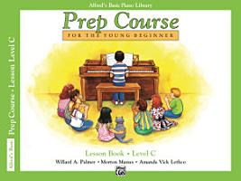 Alfred s Basic Piano Prep Course   Lesson C PDF