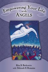 Empowering Your Life with Angels PDF