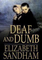 Deaf and Dumb