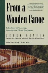 From a Wooden Canoe