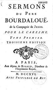 Sermons du P. Bourdalouë, de la Compagnie de Jesus