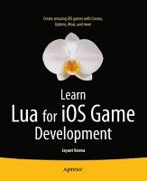Learn Lua for iOS Game Development PDF