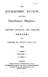 The Antijacobin Review and True Churchman's Magazine: Issues 212-219