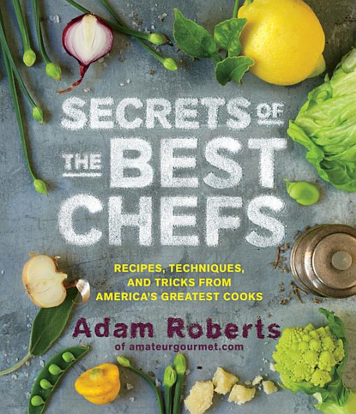 Download Secrets of the Best Chefs Book