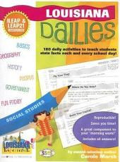 Louisiana Dailies: 180 Daily Activities to Teach Students State Facts Each and Every Day!