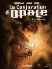 La Conjuration d'Opale - tome 4 - Les ordonnances