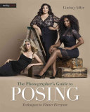 The Photographer's Guide to Posing