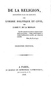 De la religion: considérée dans ses rapports avec l'ordre politique et civil