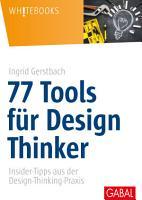 77 Tools f  r Design Thinker PDF