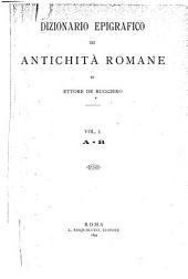 Dizionario epigrafico di antichità romane: Volume 1