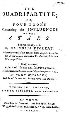 The Quadripartite  Or  Four Books Concerning the Influences of the Stars     Rendered Into English     by J  Whalley     and Others  Second Edition Revised  by M  S   I e  M  Sibley  and J  B    PDF