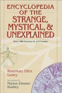 Encyclopedia of the Strange, Mystical, and Unexplained