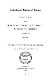 Papers of the American School of Classical Studies at Athens: Volume 3
