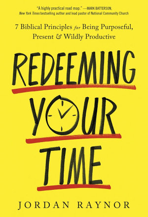 Redeeming Your Time