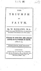 The Triumph of Faith ... Second Edition with Additions
