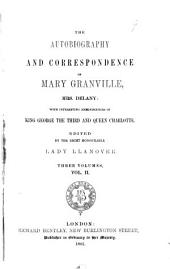 The Autobiography and Correspondence of Mary Granville, Mrs. Delany: With Interesting Reminiscences of King George the Third and Queen Charlotte, Volume 2