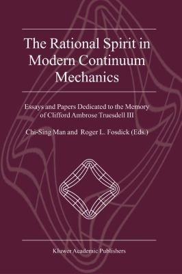 The Rational Spirit in Modern Continuum Mechanics PDF