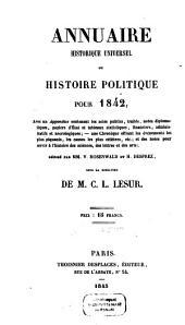 Annuaire historique universel ou histoire politique: 1842 (1845)