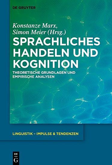 Sprachliches Handeln und Kognition PDF