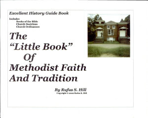 The Little Book Of The Methodist Faith And Tradition Book PDF