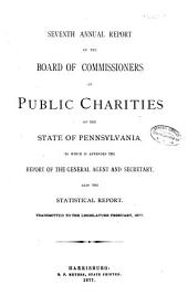 Annual Report of the Board of Commissioners of Public Charities: Volume 7