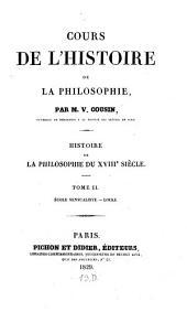 Cours de l'histoire de la philosophie: histoire de la philosophie du XVIIIe siècle : (cours de 1829). Ecole sensualiste. - Locke, Volume2