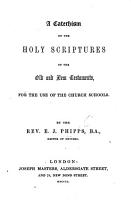 A Catechism on the Holy Scriptures     for the use of the Church Schools PDF