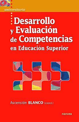 Desarrollo y evaluaci  n de competencias en Educaci  n Superior PDF
